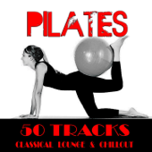 Pilates (50 Classical Lounge & Chillout Tracks)