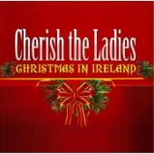 Cherish the Ladies - Good King Wenceslas / The Thrush in the Storm / The Hot Water Bottle / No, I'm Liz Carroll