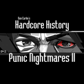 Episode 22: Punic Nightmares II-Dan Carlin's Hardcore History
