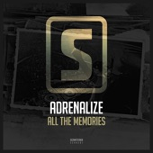 Adrenalize - All The Memories