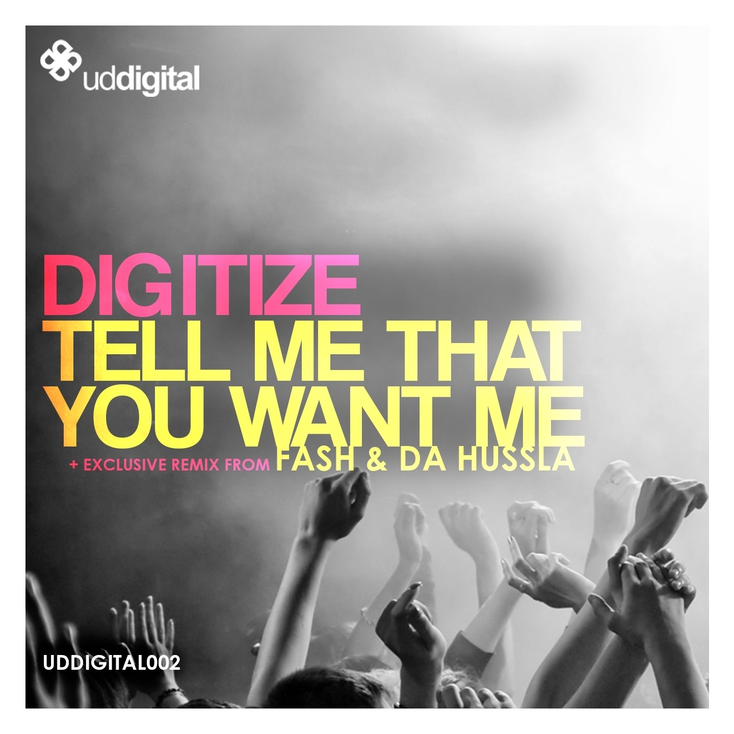 Tell Me That You Want Me (Radio Mix)