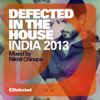 Defected In The House India 2013 (mixed By Nikhil Chinapa) - Various Artists