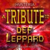 Hysteria - A Rock Tribute to Def Leppard