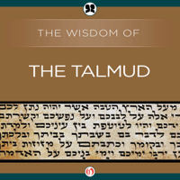 Wisdom of the Talmud (Unabridged)