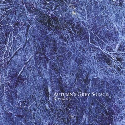 Riverine - Autumn's Grey Solace