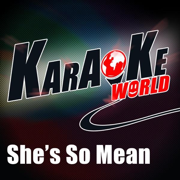 She's So Mean (Originally Performed by Matchbox Twenty) [Karaoke Version] - Single