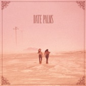 Date Palms - Yuba Source Part I