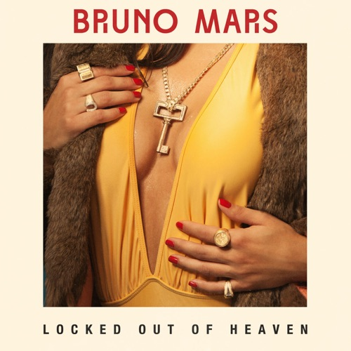 Bruno Mars - Locked Out of Heaven (Remixes) - EP