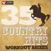 35 Country Hits - Workout Mixes, Power Music Workout