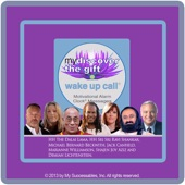 Robin Palmer, The Dalai Lama, Jack Canfield, Michael Beckwith, Marianne Williamson, Shajen Joy Aziz, Demian Lichtenstein & Sonia Powers - My Discover the Gift Wake up Call Messages 03
