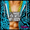 I'll Award You With My Body - Single, Redfoo