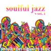 Soulful Jazz, Vol. 1 (Smooth Vibes of Modern Music)