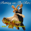 Tony Evans and His Orchestra - Putting on the Ritz (Quickstep 48bpm) artwork