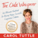 Carol Tuttle - The Child Whisperer: The Ultimate Handbook for Raising Happy, Successful, and Cooperative Children (Unabridged)