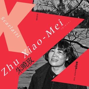 Zhu Xiao-Mei - D. Scarlatti: Sonates pour clavier