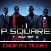 Chop My Money (feat. Akon & May D) [Remix] - Single