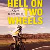 Amy Snyder - Hell on Two Wheels (Unabridged) bild