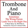 Trombone and Piano: A Love Story (Unabridged)