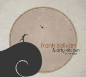 Frank Solivan & Dirty Kitchen - The Letter