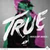 True: Avicii By Avicii - アヴィーチー