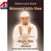 Nasyid Dan Zikir Majelis Zikir (feat. Arrisalah) - Muhammad Arifin Ilham - Muhammad Arifin Ilham