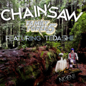 Chainsaw (feat. Tedashii) - Family Force 5