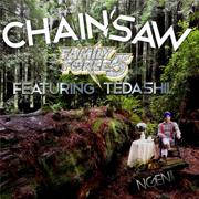 Chainsaw (feat. Tedashii) - Family Force 5 - Family Force 5