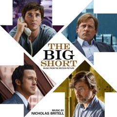 The Big Short (Music from the Motion Picture)
