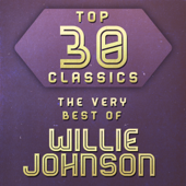 Top 30 Classics - The Very Best of Blind Willie Johnson