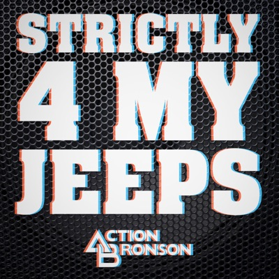 Strictly 4 My Jeeps - Single - Action Bronson