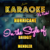 Hurricane (In the Style of Bridgit Mendler) [Karaoke Version]