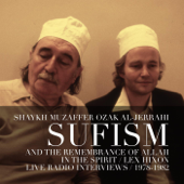 In the Spirit: Sufism and the Remembrance of Allah (Live Radio Interviews 1978-82)