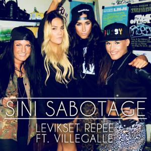 Sini Sabotage - Levikset repee feat. VilleGalle