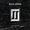 A Place Like This - EP, Majid Jordan
