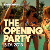 Defected Presents the Opening Party Ibiza 2013