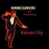 Ronnie Hawkins & The Hawks - Who Do You Love