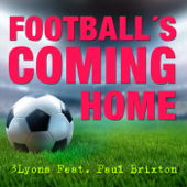 Football's Coming Home (feat. Paul Brixton)