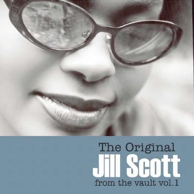 The Original Jill Scott From The Vault vol.1 - Jill Scott