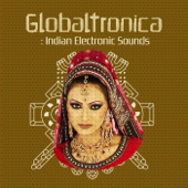 Globaltronica: Indian Electronic Sounds