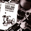 Lace and Whiskey, Alice Cooper