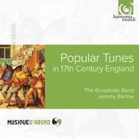 John Playford: Popular Tunes in 17th Century England by The Broadside Band & Jeremy Barlow on Apple Music