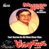 Teer Nazron Ka Dil Main Utaar Diya Last Recording