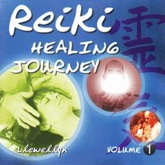 Reiki Healing Journey, Vol. 1