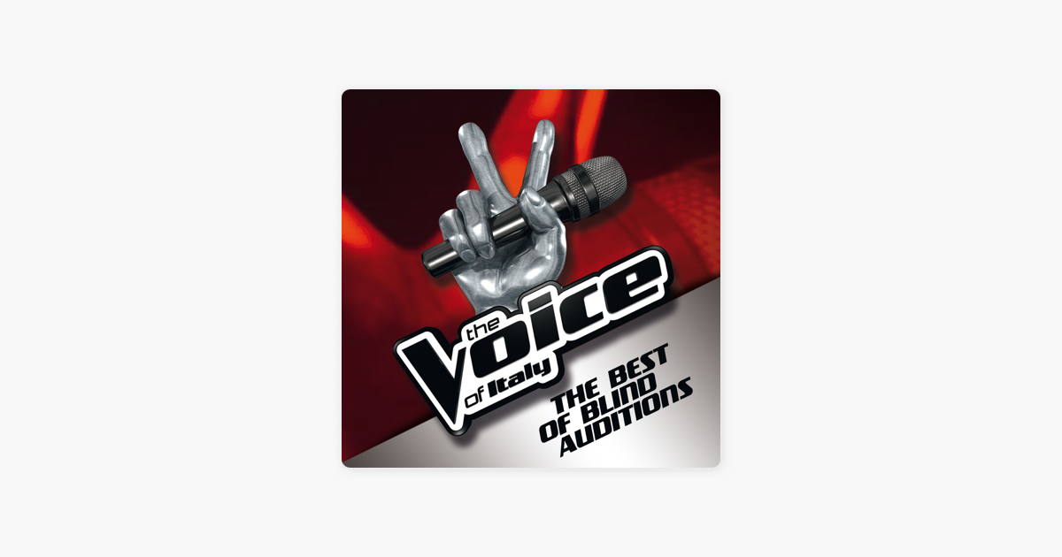 ‎The Voice of Italy - The Best of Blind Auditions by Various Artists on  iTunes
