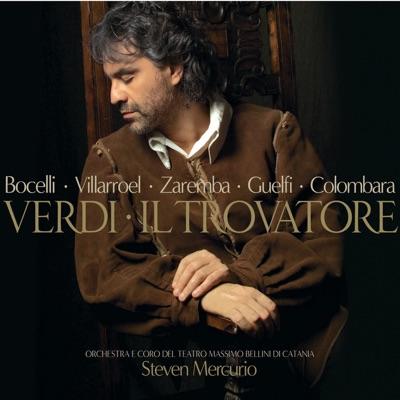 Verdi - il trovatore - Andrea Bocelli