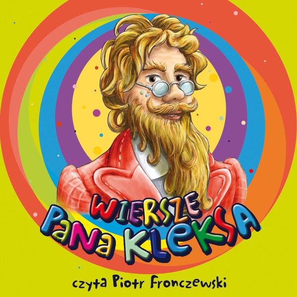 Wiersze Pana Kleksa By Piotr Fronczewski