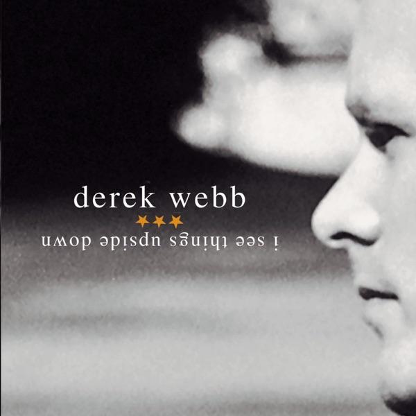Derek Webb - I Repent