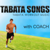 Hip Hop Tabata (W/ Coach) - Tabata Songs