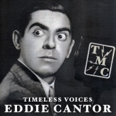Eddie Cantor - Oh Gee Oh Gosh Oh Golly I'm In Love