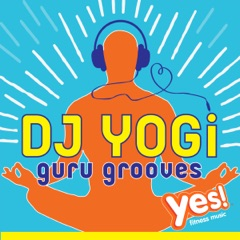 DJ Yogi - Guru Grooves (Yoga Workout Mix @ 104BPM)